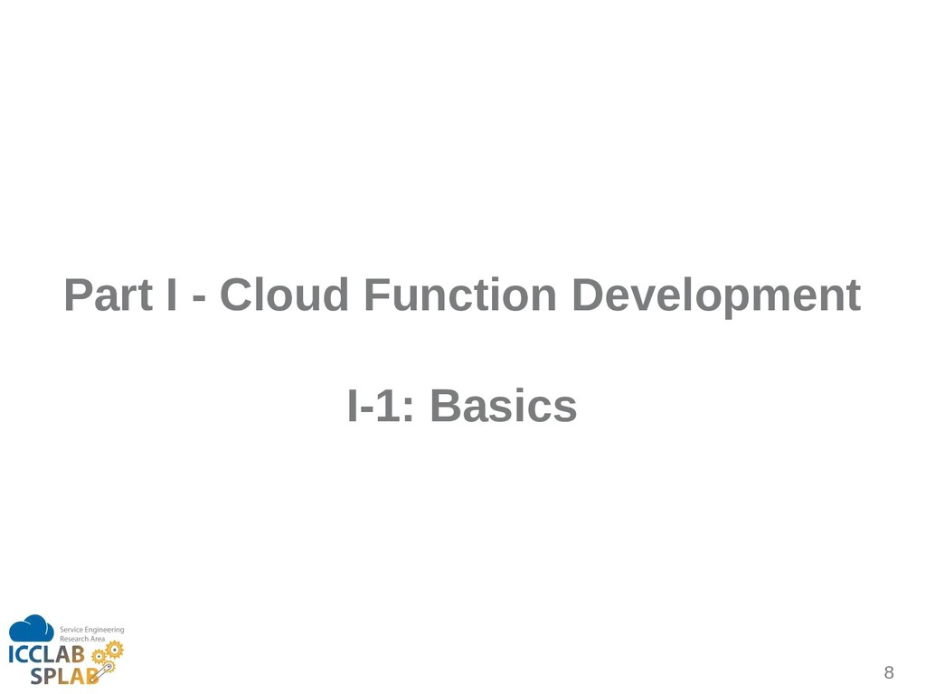 8 Part I - Cloud Function Development I-1: Basi...