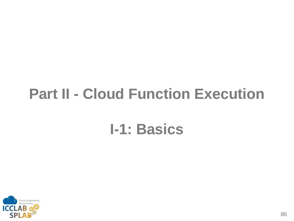 86 Part II - Cloud Function Execution I-1: Basi...