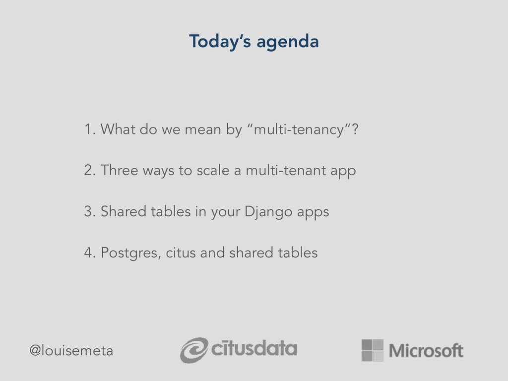 """Today's agenda 1. What do we mean by """"multi-ten..."""