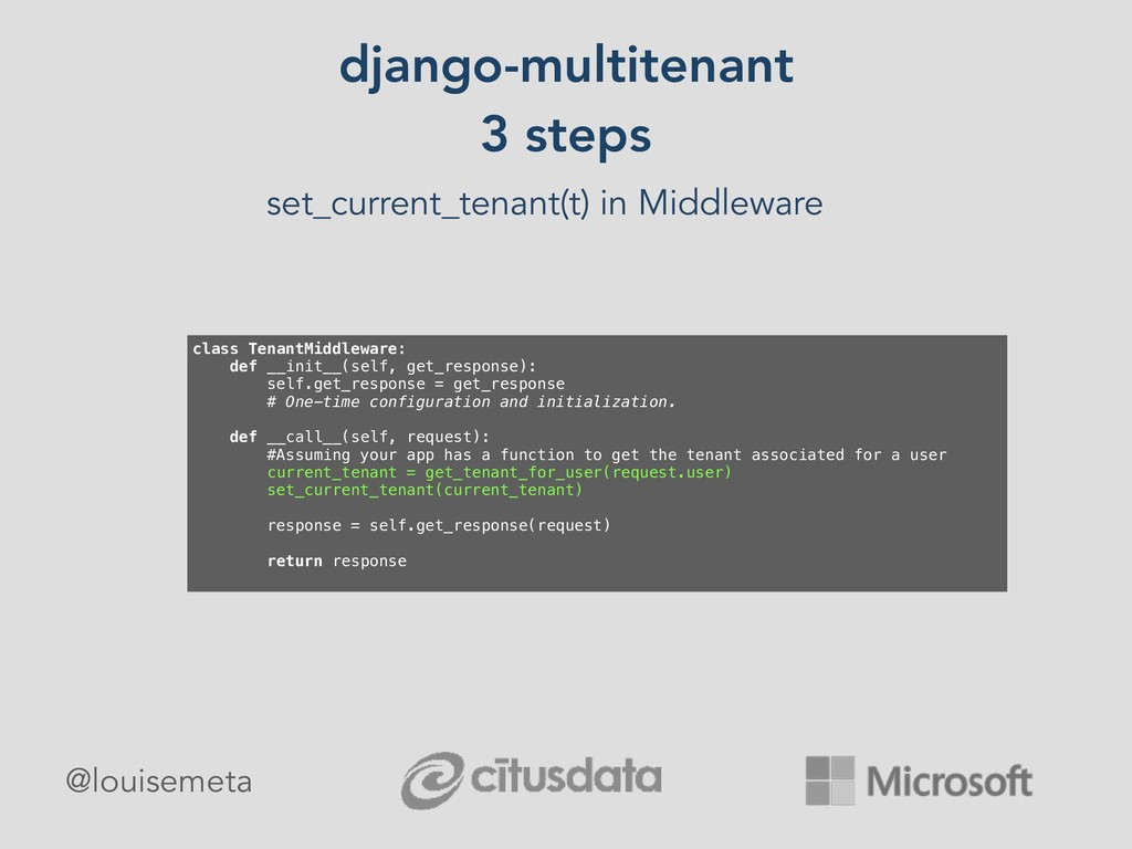 django-multitenant 3 steps set_current_tenant(t...