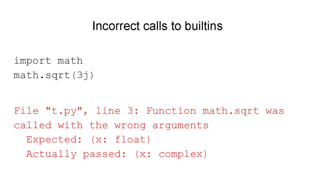 Incorrect calls to builtins import math math.sq...