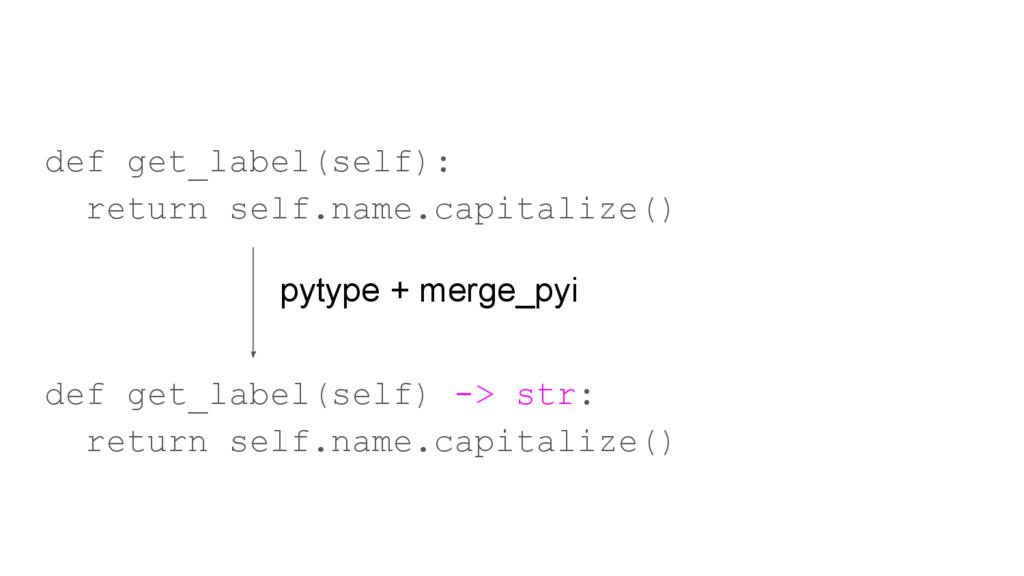 def get_label(self): return self.name.capitaliz...