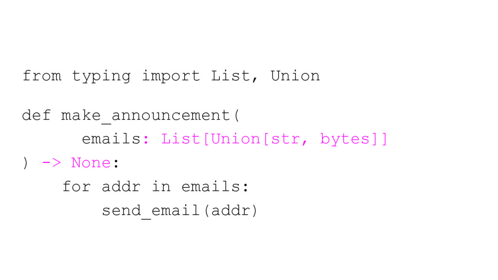 from typing import List, Union def make_announc...