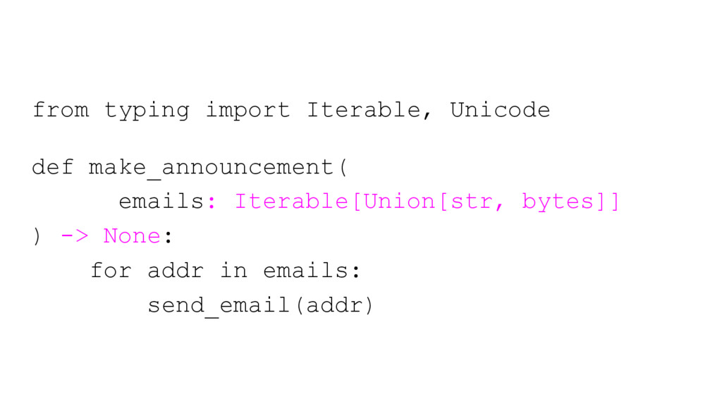 from typing import Iterable, Unicode def make_a...