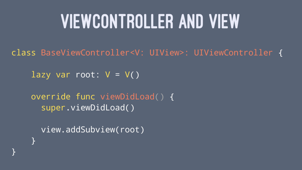 VIEWCONTROLLER AND VIEW class BaseViewControlle...