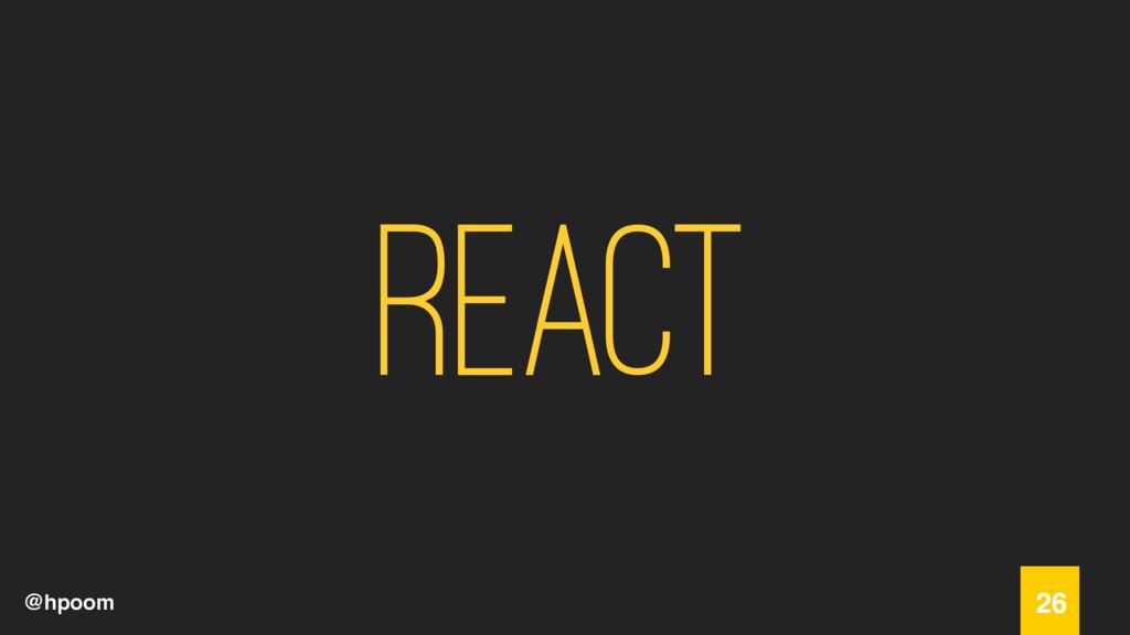 @hpoom React 26