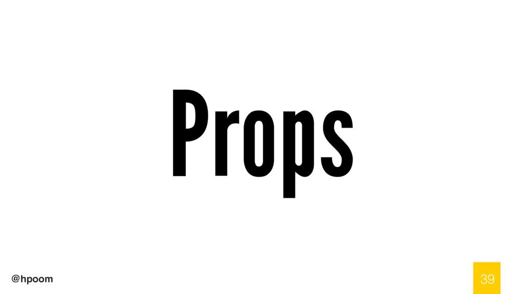 @hpoom Props 39