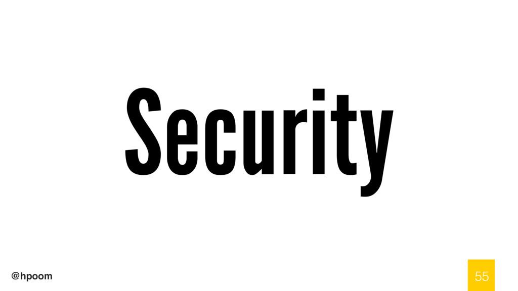 @hpoom Security 55