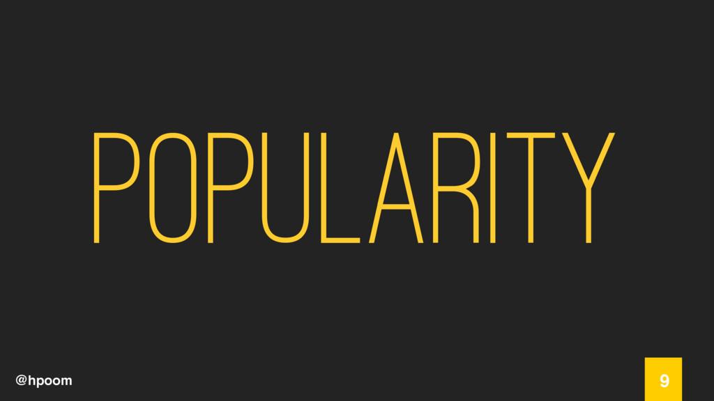 @hpoom popularity 9