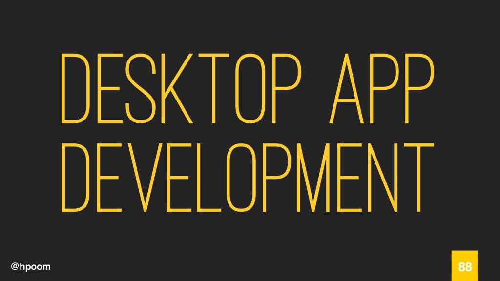 @hpoom Desktop App Development 88