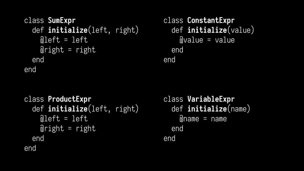 class SumExpr def initialize(left, right) @left...