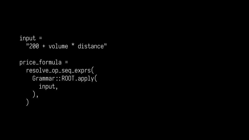 "input = ""200 + volume * distance"" price_formula..."