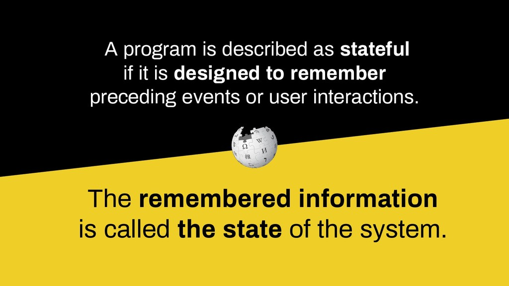 A program is described as stateful if it is des...