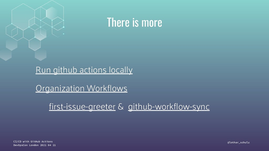 CI/CD with GitHub Actions DevOpsCon London 2021...