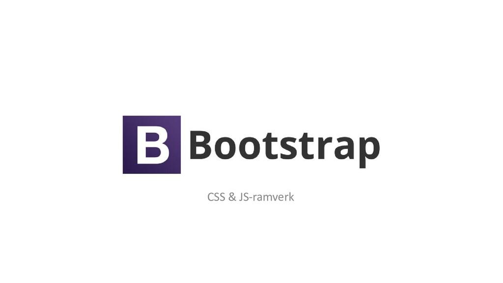 CSS & JS-ramverk
