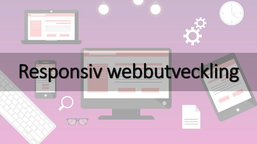 Responsiv webbutveckling