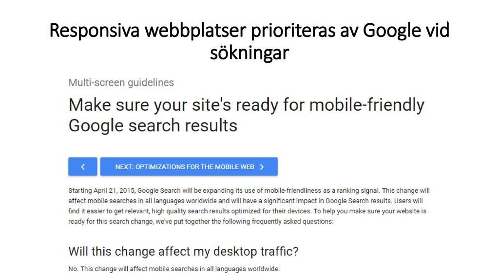 Responsiva webbplatser prioriteras av Google vi...