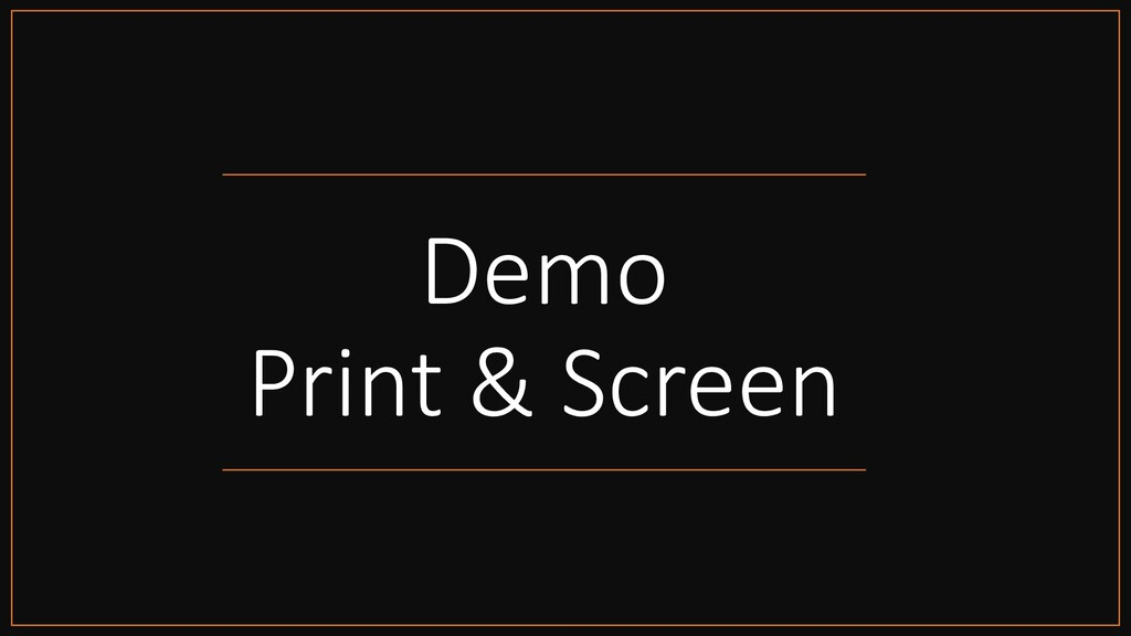 Demo Print & Screen