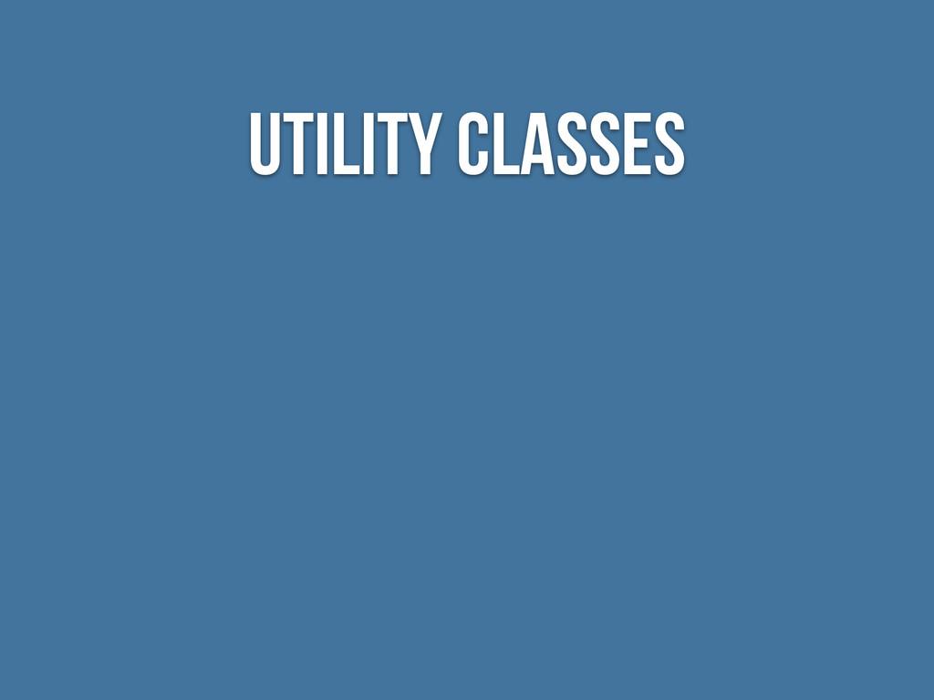 utility classes