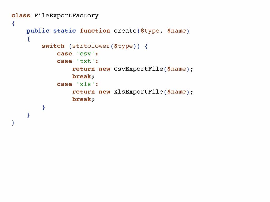 class FileExportFactory { public static functio...