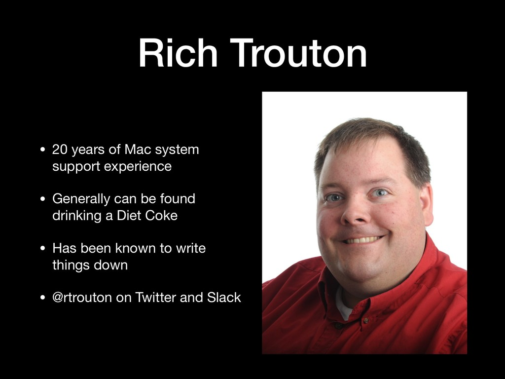 Rich Trouton • 20 years of Mac system support e...