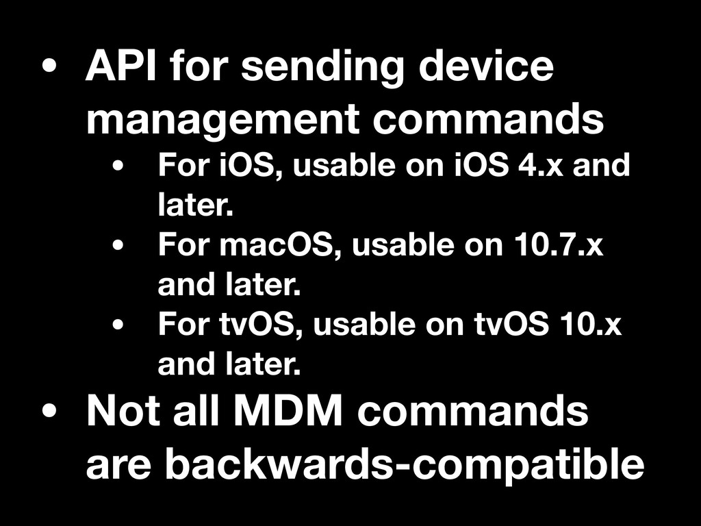 • API for sending device management commands • ...