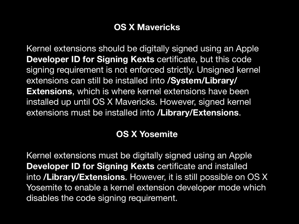 OS X Mavericks Kernel extensions should be digi...