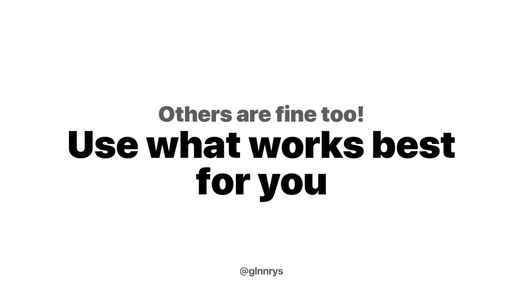 Others are fine too! Use what works best for yo...