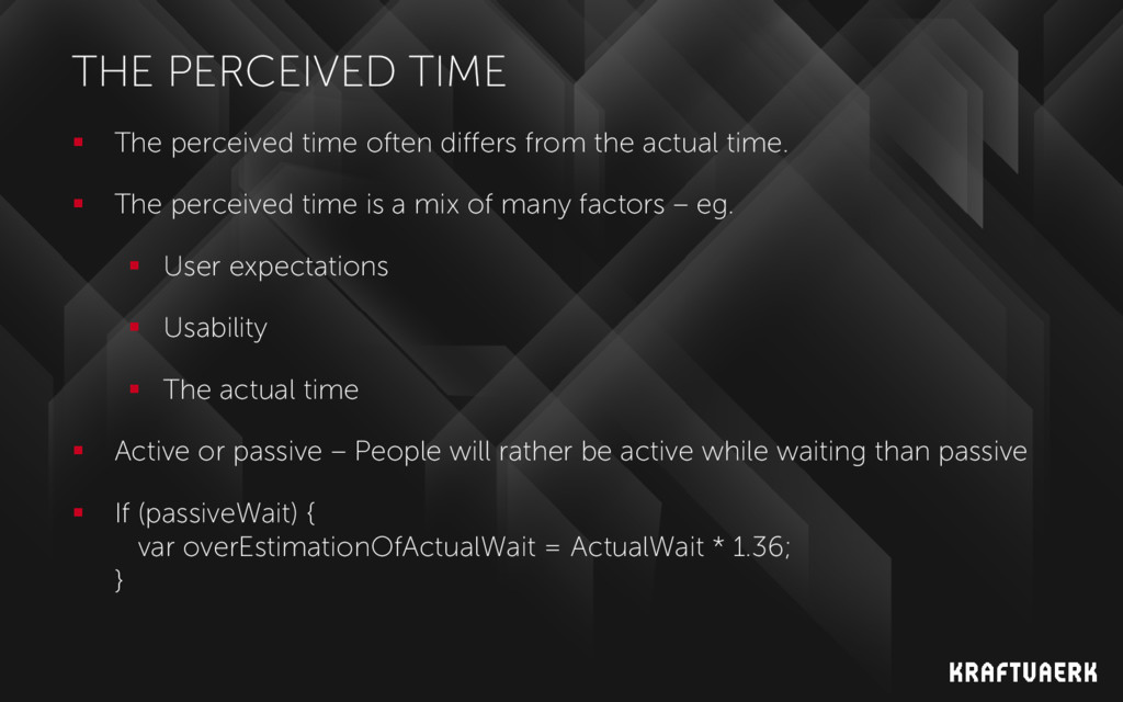 THE PERCEIVED TIME  The perceived time often d...