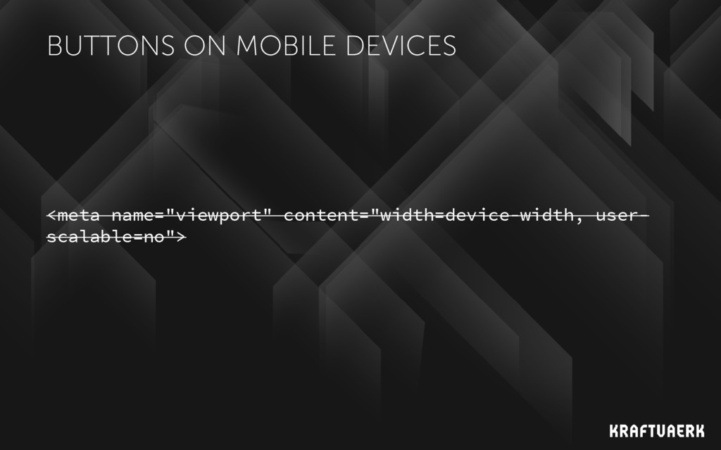 """BUTTONS ON MOBILE DEVICES <meta name=""""viewport""""..."""