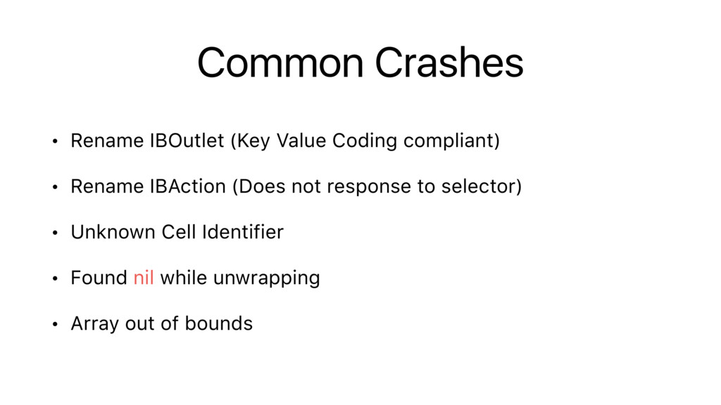 Common Crashes • Rename IBOutlet (Key Value Cod...