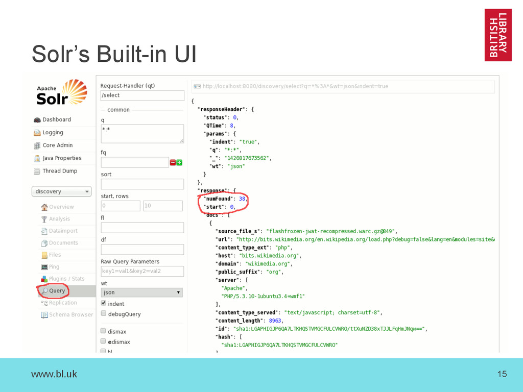 www.bl.uk 15 Solr's Built-in UI