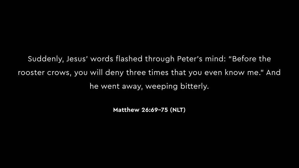Suddenly, Jesus' words flashed through Peter's ...