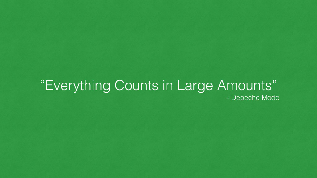 """""""Everything Counts in Large Amounts"""" - Depeche ..."""