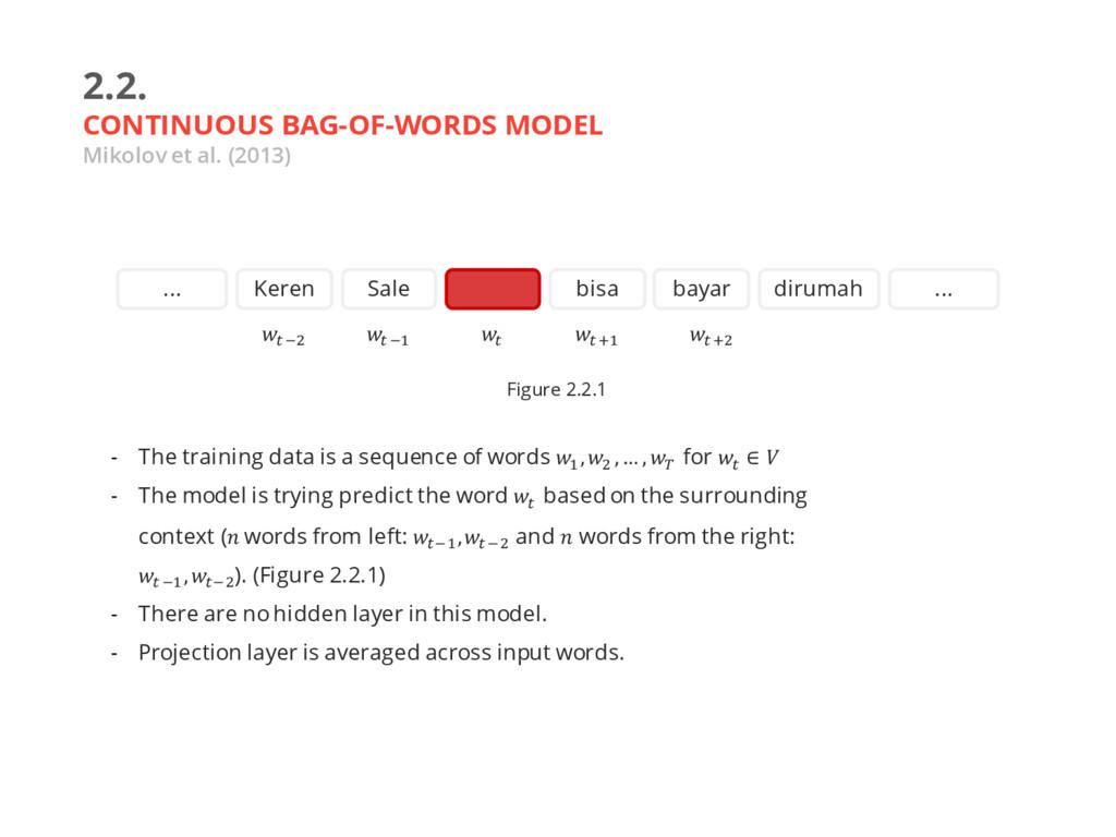 2.2. CONTINUOUS BAG-OF-WORDS MODEL Mikolov et a...
