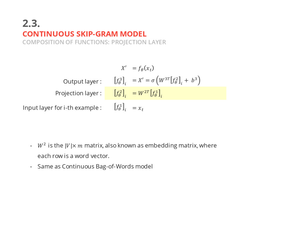 2.3. CONTINUOUS SKIP-GRAM MODEL COMPOSITION OF ...
