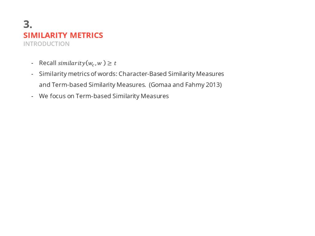 3. SIMILARITY METRICS INTRODUCTION - Recall  D ...