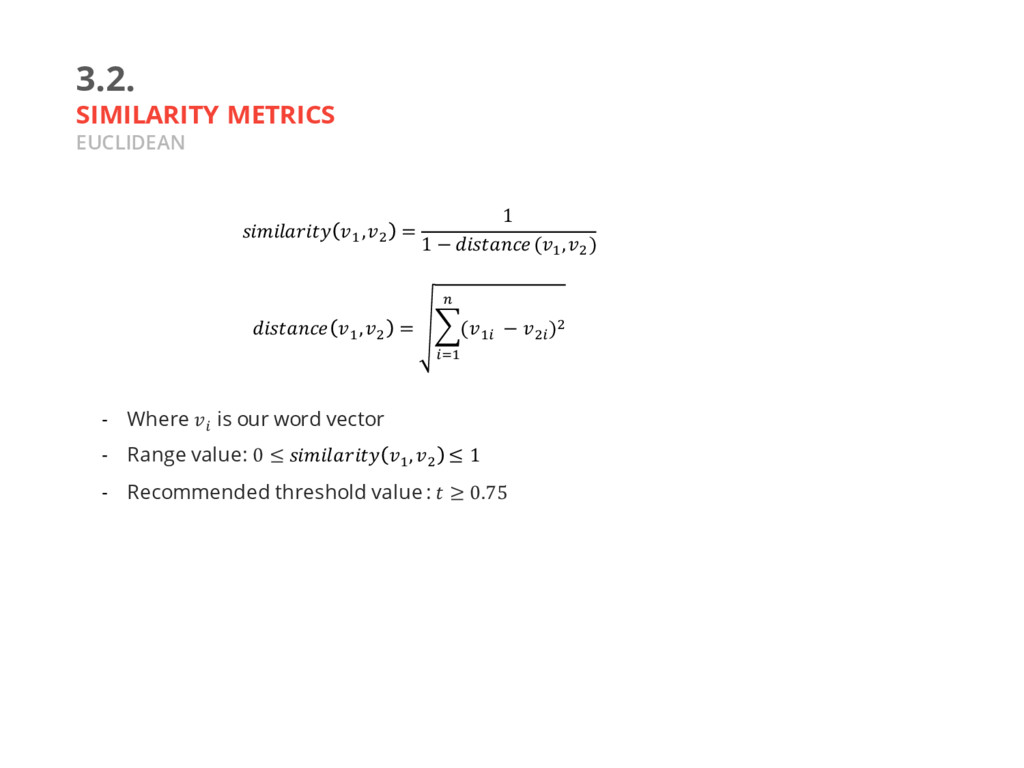 3.2. SIMILARITY METRICS EUCLIDEAN - Where J is ...
