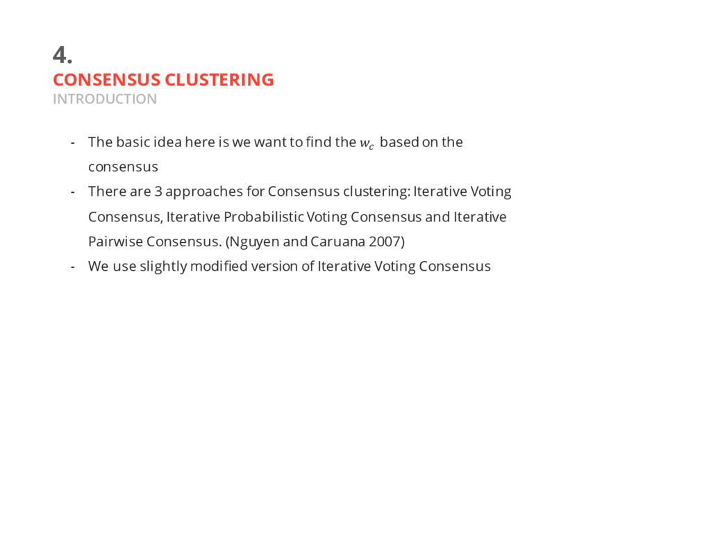 4. CONSENSUS CLUSTERING INTRODUCTION - The basi...