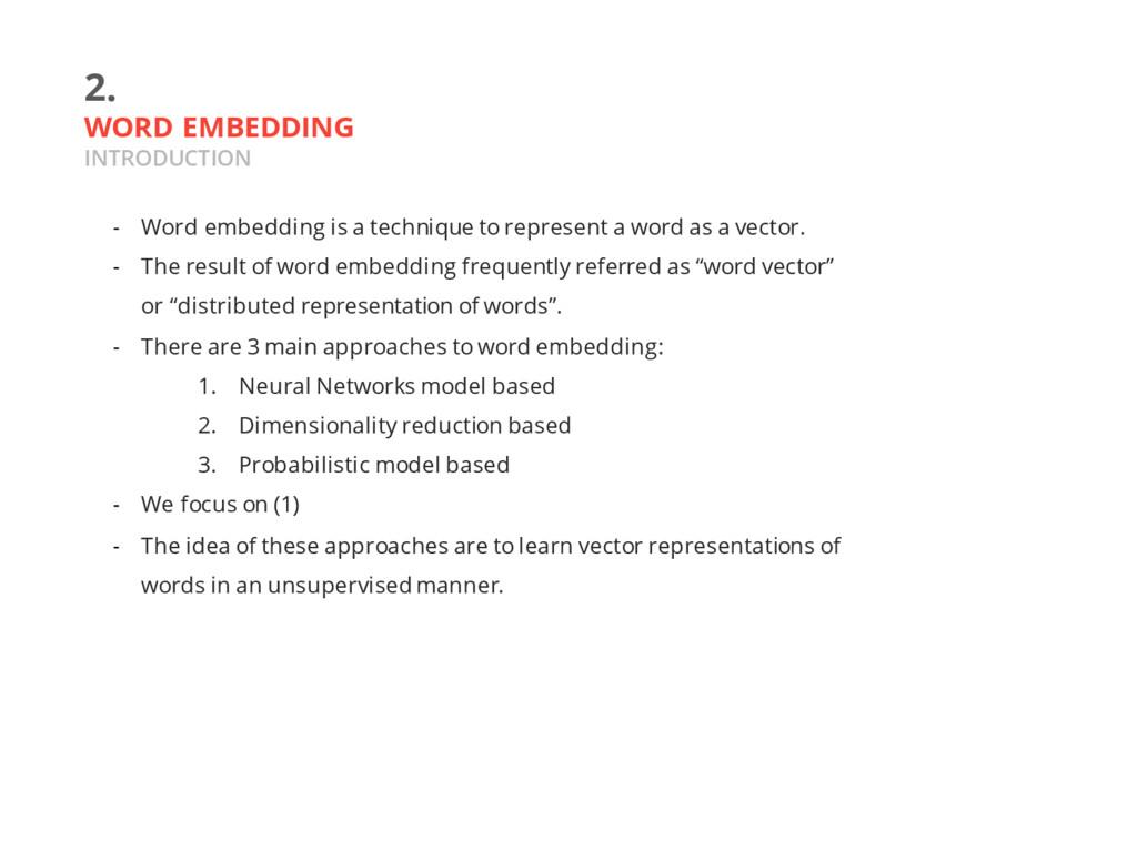 2. WORD EMBEDDING INTRODUCTION - Word embedding...