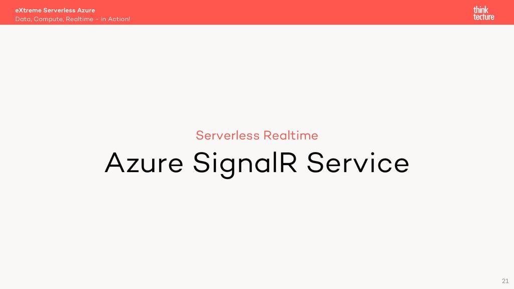 21 Serverless Realtime Azure SignalR Service Da...