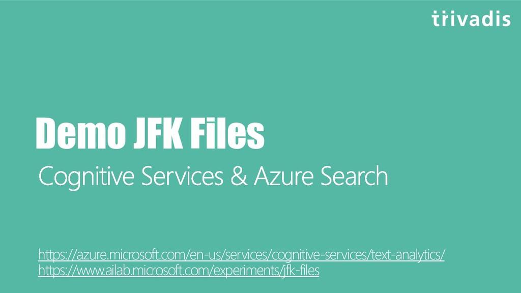 Demo JFK Files https://azure.microsoft.com/en-u...