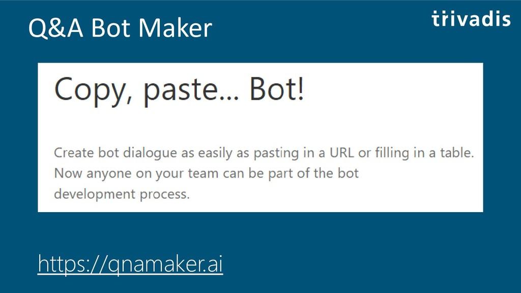 Q&A Bot Maker https://qnamaker.ai