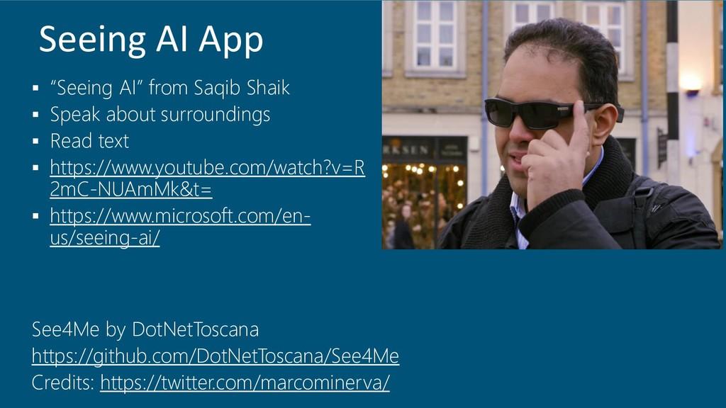 "Seeing AI App ▪ ""Seeing AI"" from Saqib Shaik ▪ ..."