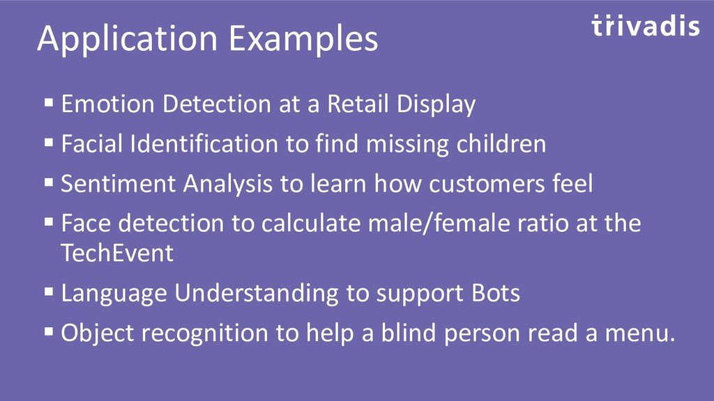 Application Examples ▪ Emotion Detection at a R...