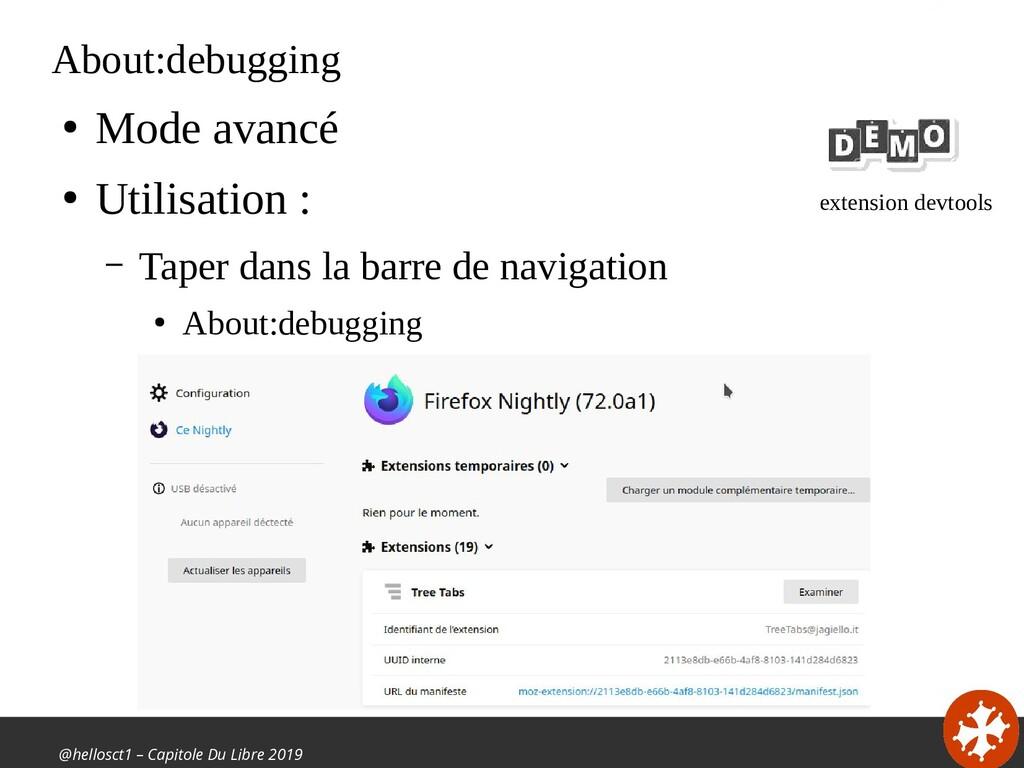 @hellosct1 – Capitole Du Libre 2019 About:debug...