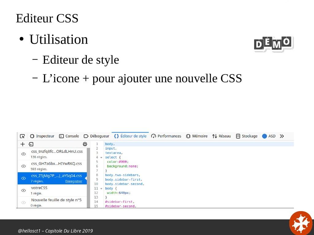 @hellosct1 – Capitole Du Libre 2019 Editeur CSS...