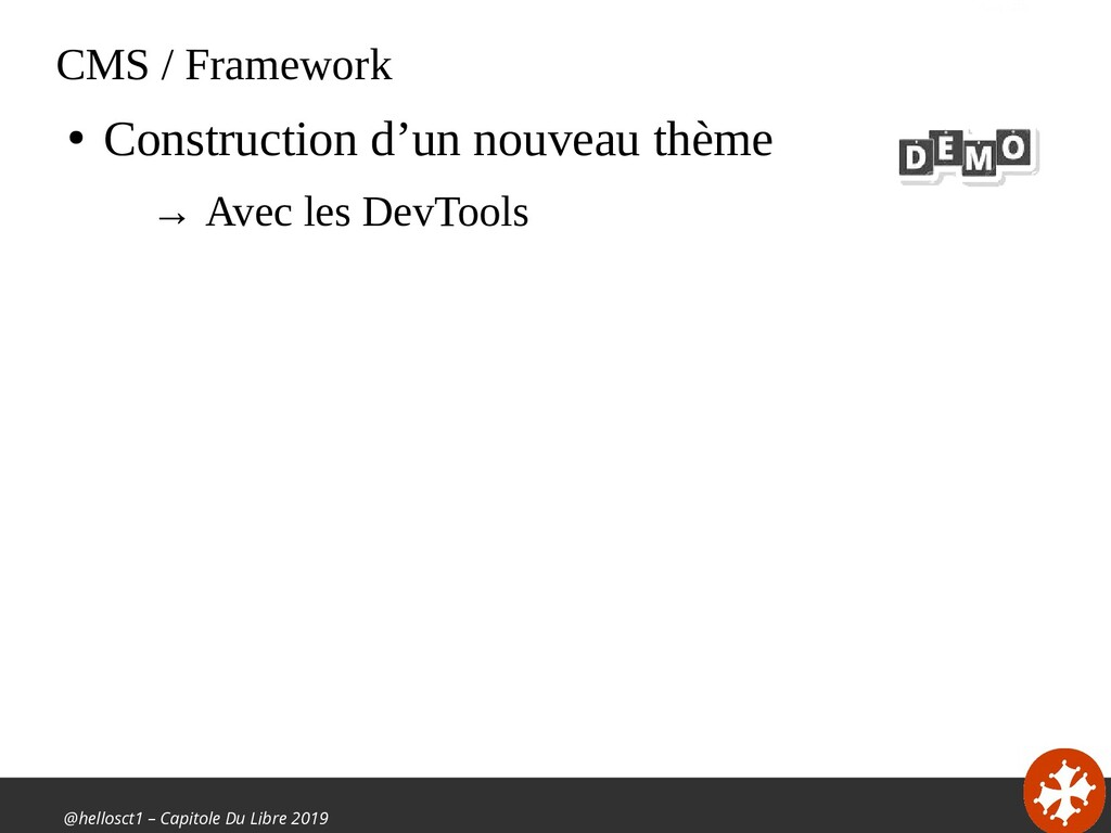 @hellosct1 – Capitole Du Libre 2019 CMS / Frame...