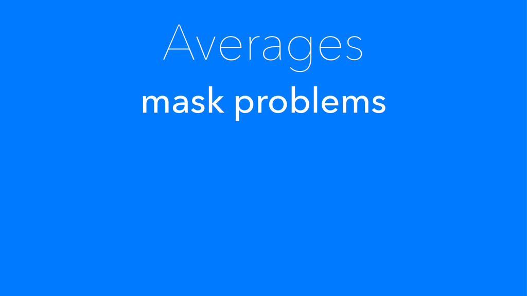 Averages mask problems
