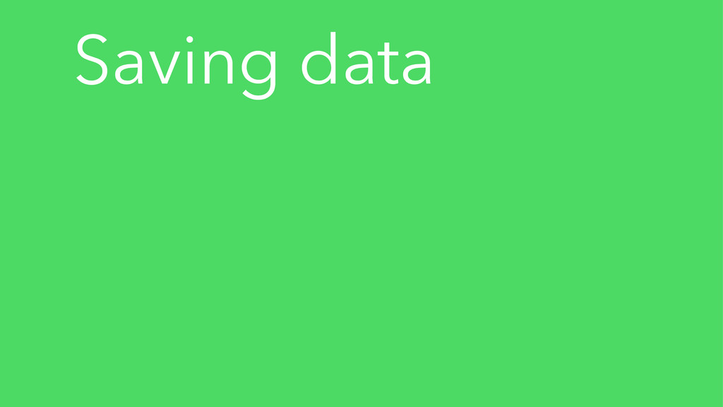 Saving data